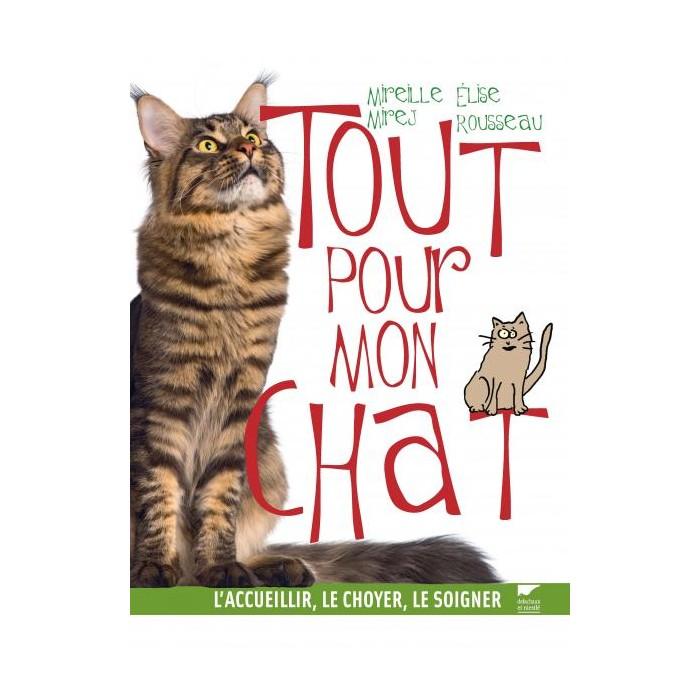 Tout pour mon chat (Delachaux & Niestlé)