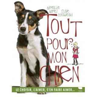 Tout pour mon chien (Delachaux & Niestlé)