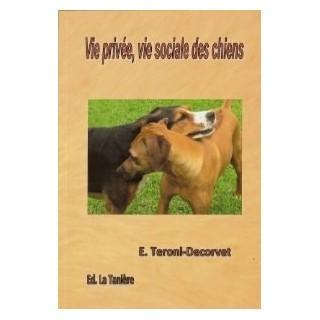 """""""Vie privé, vie sociale des chiens"""""""