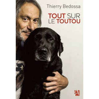 Tout sur le toutou (Thierry Bedossa)
