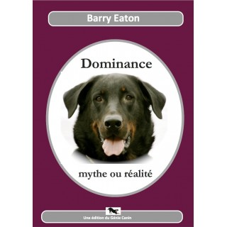 """""""Dominance mythe ou réalite"""""""