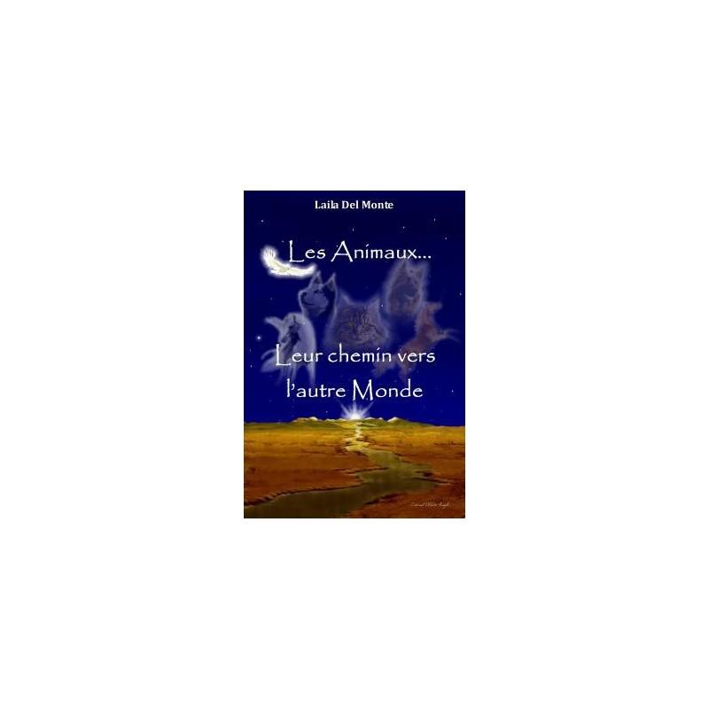 Les Animaux, leur chemin vers l'autre monde