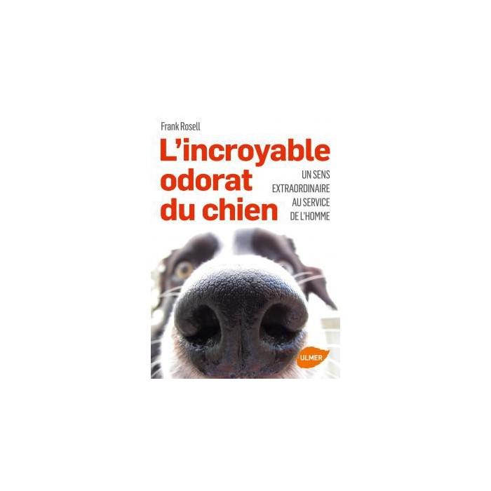 L'Incroyable odorat du chien
