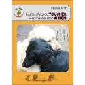 Les Bienfaits du toucher pour masser mon chien