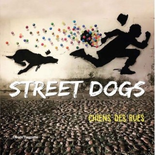 Street Dogs – Chiens des rues