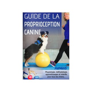 Le Guide de la proprioception canine