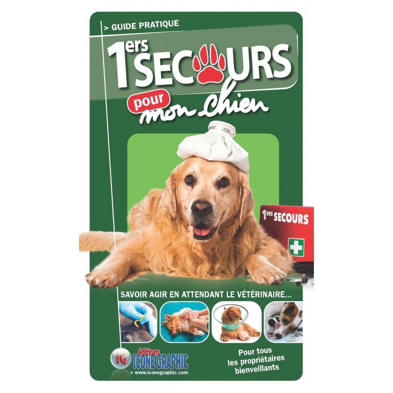Guide pratique Premiers secours pour mon chien