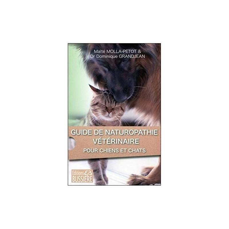 Guide de naturopathie vétérinaire pour chiens et chats