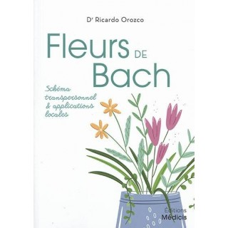 Fleurs de Bach – Schéma transpersonnel et applications locales
