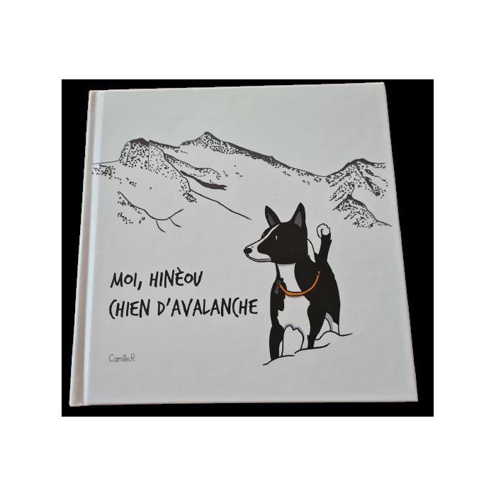 Moi, Hinéou, Chien d'avalanche